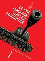 cette_machine_tue_les_fascistes