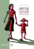 Mémoire de Viet-Kieu n°1 - Quitter Saigon