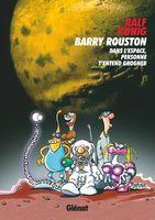 Barry Rouston : Dans l'espace, personne t'entend grogner
