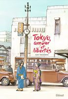 Tokyo, Amour et Libertés