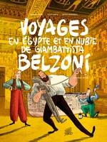 ... et fait du copinage avec Voyages en Egypte et en Nubie de Giambattista Belzoni
