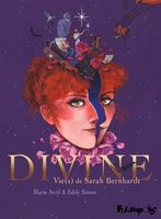 Divine, Vie(s) de Sarah Bernhardt